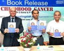 �Childhood Cancer� Book Released in Manipal