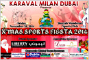 Dubai: Karaval Milan's X'Mas sports Fiesta 2014 all set to Dazzle on Nov 28