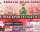 Dubai: Karaval Milan�s X�Mas sports Fiesta 2014 all set to Dazzle on Nov 28