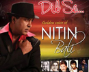 Kuwait: A charity event - Golden Voice of Nitin Bali.. Dil Se on Jan 30